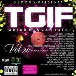 DJ Don X TGIF Quick mix Vol 20