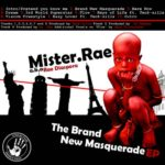 "STR8BUTTAH PRESENTS MR RAE AKA RAE DIASPORA IN "" THE BRAND NEW MASQUERADE Ep"""