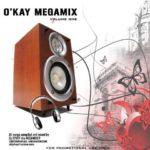 Dj O'kay – O'kay Megamix Volume 1