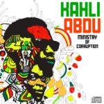 Kahli Abdu-Ministry of Corruption(Mixtape)