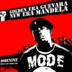 Modenine and Mills The Producer – Golden Era Guevara , New Era Mandela