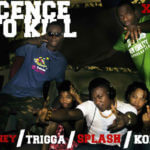 New Music:Konga,T-money,Xela,Trigga,Splash – Licence To Kill