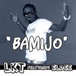 Archive: LKT ft. eLDee – BAMIJO