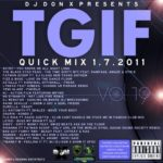 DJ Don X #TGIF Quick Mix Vol 19