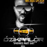 New Music:Mr Bigg Splash ft durella-Ozikpalor