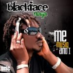 New Music :BlackFace ft kelly Handsome-Knock Me Off My Feet