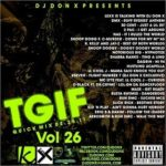 DJ Don X presents TGIF Quick mix Vol 26