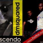 DMSQUARED:Cresendo (feat Rooftop MCs)