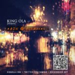 King Ola presents Rain & Pleasure (Mixtape)