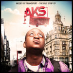 AKS – House Called Home + Truth Be Told (The Bus Stop EP)