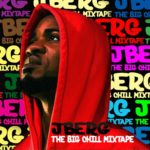 J Berg (The Big Chill Mixtape) Ft Iceprince, Muna, Skales,Terry Tha Rapman, Muna, Teeto Ceemos, Zee, Loose Kaynon