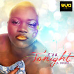 Eva D'Diva -Tonight ft Goldie + Tonight Remix