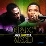 Gbakx – Shorty Ft Wizkid