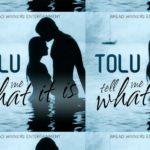 Tolu-Tell Me What It Is