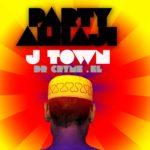 J-Town – Party Alhaji (Feat. Dr. Cryme & E.L.) (Prod. By E.L.)