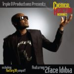 2face Idibia – Chemical Reaction (Remix)