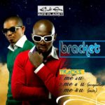 VIDEO : Bracket – Me & U