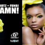 Exclusive: 2Shotz ft Funbi – Damn