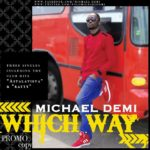 Michael Demi- Ratty + Which Way