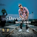 Tuesday Replay: Davido – Back When ft Naeto C