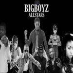 BigBoyz Allstars – Se n Gbomi Ft Ice Prince + Video