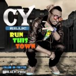 CY Rillic – Run This Town ft. BB