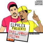 El Phlex- Baby Ja'malo ft Sheyman n Skales + Gbetiwa ft Tizze