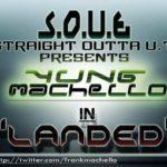 Yung Machello – Landed
