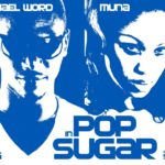 Video Premiere-Michael Word ft. Muna-Pop Sugar
