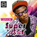 "Wizkid's ""SUPERSTAR"" Album Review"