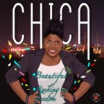CHICA – Rockin My Freedom