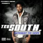 "MEET – ""Tru South"""
