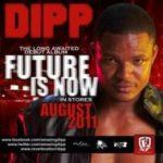 DIPP SET TO RELEASE DEBUT ALBUM IN AUGUST, 2011