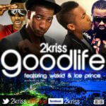 2Kriss – Good Life  ft Wizkid & Iceprince