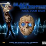 Black Valentine – Pack Your Bags ft Mike Ayansodo