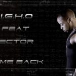 Igho – Come Back ft Vector