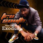 Tru South – Exodus