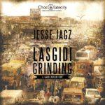 Jesse Jagz – Las Gidi Grinding