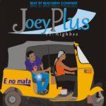 Joey Plus -E no matter feat. Highbee
