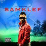 Samklef – Paradise ft. Ricoslim