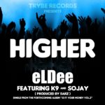 eLDee – Higher Feat k9 & Sojay