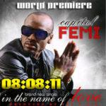 Capital FEMI – In The Name of Love