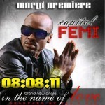 Capital FEMI – In The Name of Love