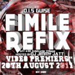 Video :D.I.S Guise – Fimile Refix