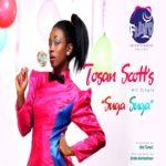 Tosan Scott  – Suga Suga