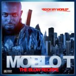 Moblo-T – Rock My World
