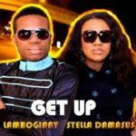 Stella Damascus – Get Up Feat . Lambogginy