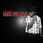 Young Pizzy – Make You Clap Feat. Hakym The Dream
