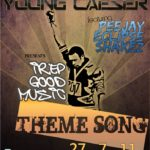 Young Caeser – IRepGoodMusic Theme Song Feat. Peejay, Eclipse & Shakez