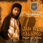 Tru South – Jah We Calling [Prayer For Nigeria]